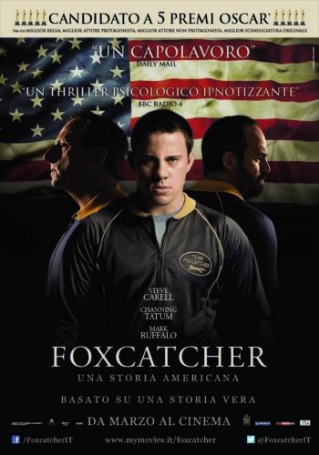 Foxcatcher una storia americana: l'ultimo lavoro di Bennet Miller
