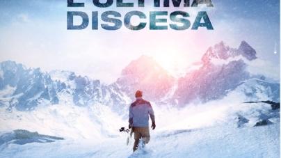L'Ultima Discesa film 2018: la storia ai limiti della sopravvivenza di Eric LeMarque