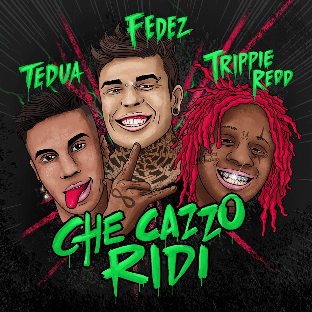 Fedez Tedua Trippie Redd
