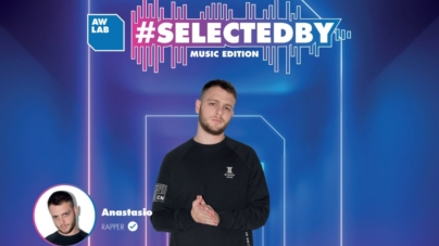 AW LAB Anastasio campagna 2019: protagonista di Selected by Music Edition