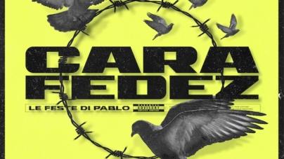 Cara Fedez Le Feste di Pablo: il nuovo singolo insieme all'artista multiplatino