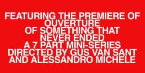 Gucci Ouverture of Something that Never Ended: la nuova collezione svelata in 7 mini film